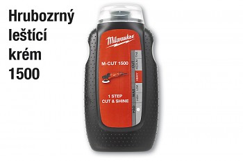 Leštící krém Milwaukee M-Cut 1500 - 250 ml